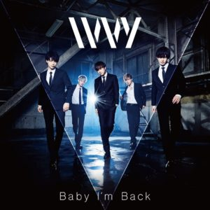 IVVY  「Baby I'm Back」