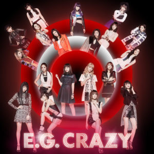 E-girls  「E.G. CRAZY」