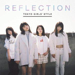 東京女子流  「REFLECTION」