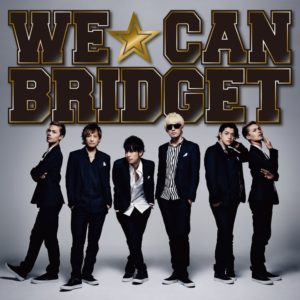 BRIDGET 「WE☆CAN」