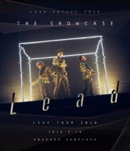 Lead  「Lead Upturn 2016 -THE SHOWCASE-」